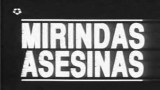 Mirindas asesinas