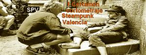 1 Certamen de cortometrajes de Steampunk Valencia