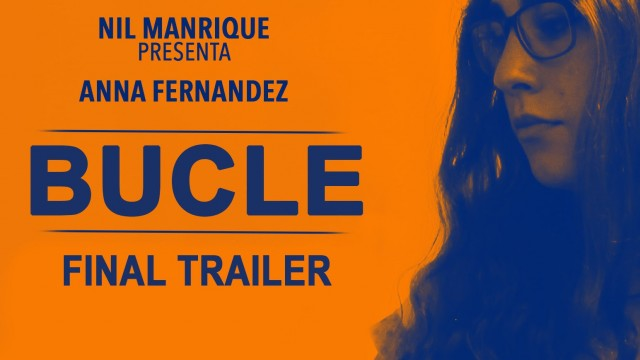 BUCLE – Trailer final