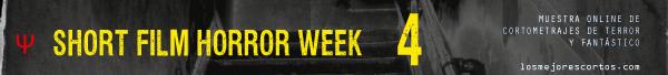 Short Film Horror Week 4