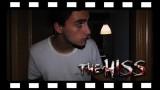 The Hiss – El Siseo