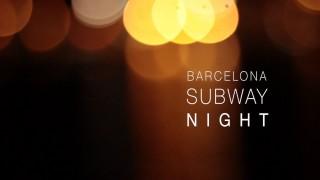Barcelona Subway Night