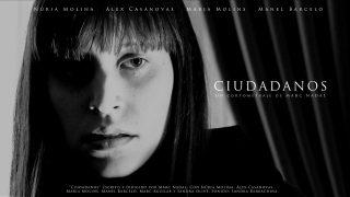 Ciudadanos (Trailer) cortometraje.