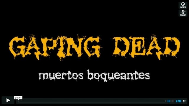 GAPING DEAD  (cortometraje de pseudo-zombies)