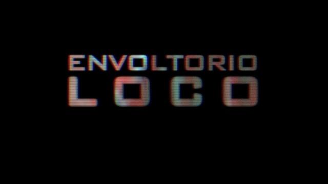 ENVOLTORIO LOCO