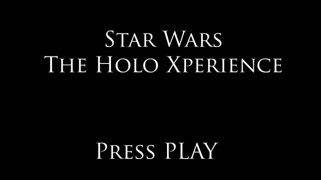 Star Wars: The Holo Xperience