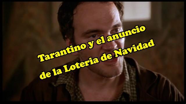 Lotería de Navidad según Tarantino.