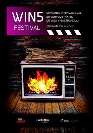 Convocatoria WIN5 FESTIVAL, I Certamen Internacional de Cortrometrajes sobre Vino y Gastronomía