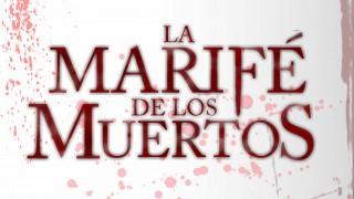 La Marifé de los Muertos