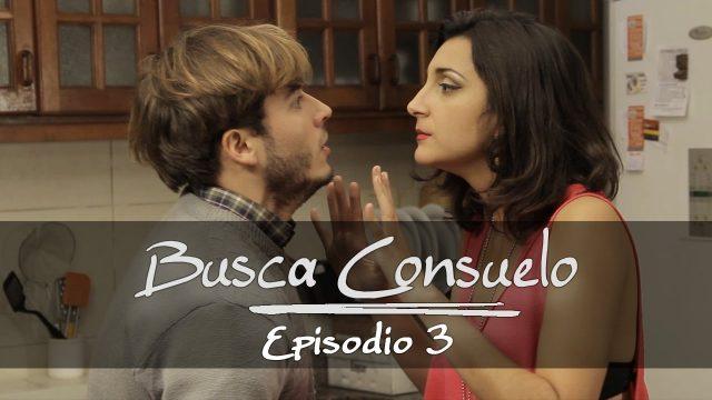 Busca Consuelo | Episodio 3