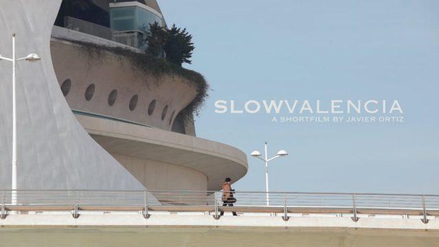 Slow Valencia