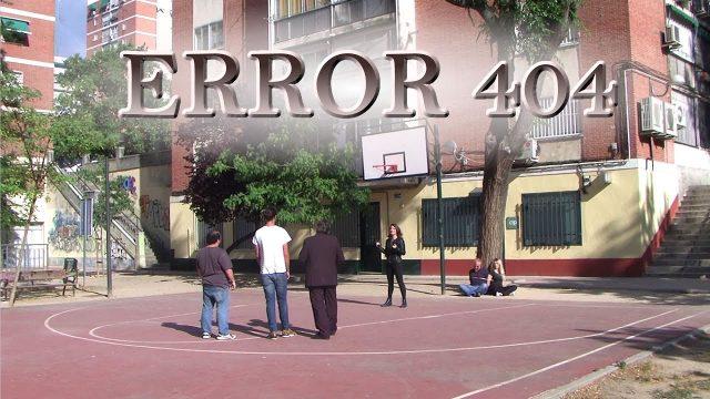 Error 404: Capítulo 10 «Cuando llega el final» (FINAL)