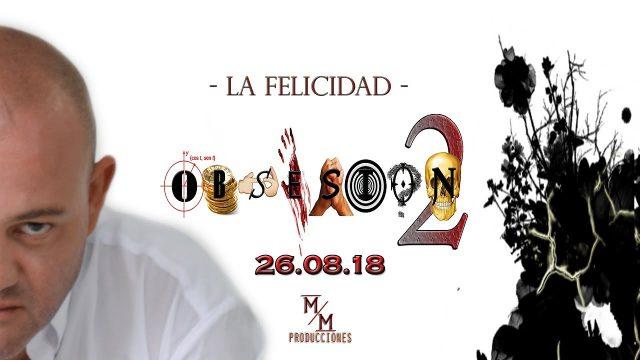 Obsesión 2×04 -La Felicidad-