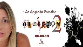 Obsesión 2×05 -La Sagrada Familia-