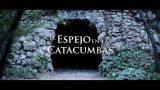 El espejo en las catacumbas (teaser)