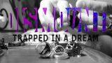 Trapped In A Dream – Dismount (Videoclip)